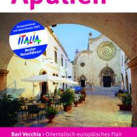 Urlaubstipps für Apulien in Italien – aus erster Hand